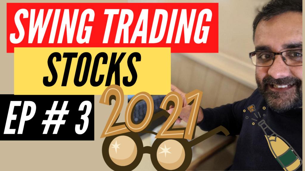 Swing Trading Stocks Ep #3