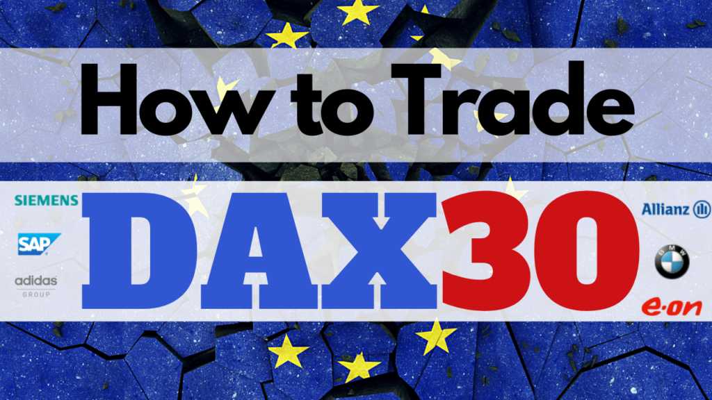 Dax 30 Germany 30 Stocks Index Day Trading